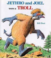 Jethro and Joel Were a Troll by Peet, Bill