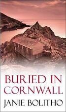Buried in Cornwall,Janie Bolitho- 9780749011734
