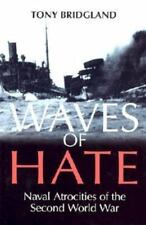 Waves of Hate: Naval Atrocities of the Second World War-ExLibrary