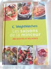 Weight Watchers LES SAISONS DE LA MINCEUR 250 RECETTES ET DES MENUS