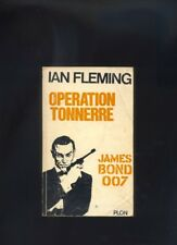 Ian Fleming James Bond 007  Operation Tonnerre - Plon 1965 in francese R