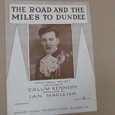 songsheet THE ROAD AND THE MILES TO DUNDEE C. Kennedy, I MacLeish