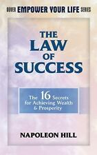 Dover Empower Your Life: The Law of Success : The 16 Secrets for Achieving...