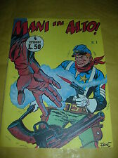 MANI IN ALTO  N° 1  ( AVVENTURE DEL WEST )  -  ED.  AUDACE  1955