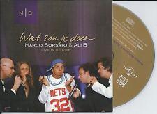 MARCO BORSATO & ALI B - wat zou je doen CD SINGLE 2TR CARDSLEEVE 2004