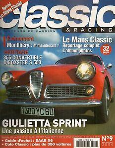 CLASSIC & RACING 9 ALFA ROMEO GIULIETTA SPRINT SZ SS SPIDER SAAB 96 PORSCHE 356