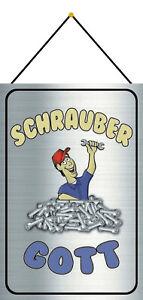 Schrauber Gott Werkstatt Schild mit Kordel Metal Tin Sign 20 x 30 cm CC0570-K