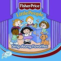 LITTLE PEOPLE: SING-ALONG FAVORITES [22962] BY FISHER-PRICE (CD, JAN-2002, FISHE