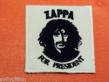 ROCK PUNK METAL MUSIC SEW/IRON ON PATCH:- ZAPPA FOR PRESIDENT FRANK ZAPPA