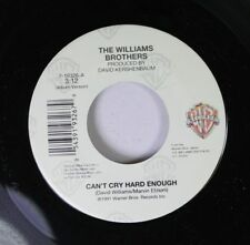 Country 45 The Williams Brothers - Can'T Cry Hard Enough / Happy Man On Warner B