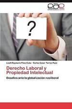 Derecho Laboral y Propiedad Intelectual: Desafíos ante la globalización neoliber