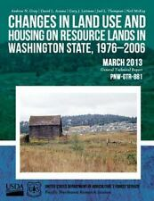 Changes in Land Use and Housing on Resource Lands in Washington State,...