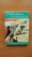 L'EPOPEE AERIENNE DE L'ATLANTIQUE SUD