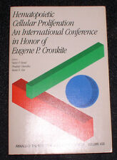 1985 BOOK HEMATOPOIETIC CELLULAR PROLIFERATION  CONF CANCER STEM CELL RESEARCH