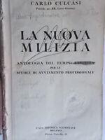La nuova milizia Antologia tempo fascista Culcasi 1930 scuola licei ginnasi 61