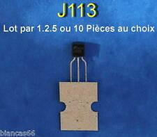 *** LOT DE 1*2*5 OU 10 TRANSISTORS JFET N-CANAL SWITCH - J113 ***