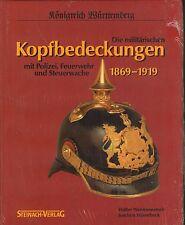 1301: Die militärischen Kopfbedeckungen 1869 - 1919 Württemb.