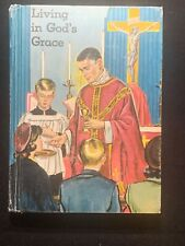 Living In God's Grace Living My Religion Series Book 6 1962