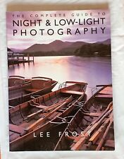 The Complete Guide to Night & Low Light Photography, Softback Book