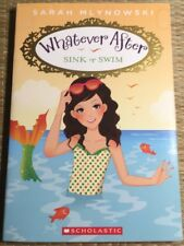 Whatever After: Sink or Swim by Sarah Mlynowski Paperback Kids - Children's Book
