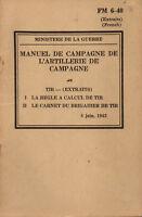 FM 6-40 Manuel de campagne / TIR calcul de tir 1943