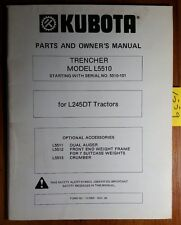 Kubota L5510 Trencher for L245DT Tractor Owner's Operator's & Parts Manual 11/80