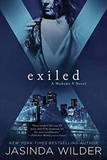 Exiled-Jasinda Wilder-2016  Madame X Novel #3-Trade sized paperback-comb ship
