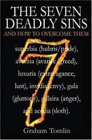 The Seven Deadly Sins: And How to Overcome Them [Apr 28, 2008] Tomlin, Graham