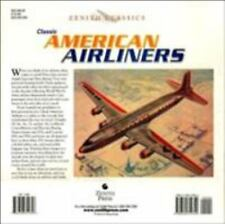 Classic American Airliners (Zenith Classics)-ExLibrary