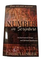 Number in Scripture: Its Supernatural Design and Spiritual Significance - Bullin