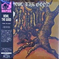 HOWL THE GOOD-S/T-IMPORT MINI LP CD WITH JAPAN OBI Ltd/Ed G09