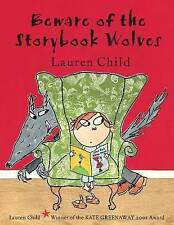Beware of the Storybook Wolves by Lauren Child (Paperback, 2001)USED IN VVGC