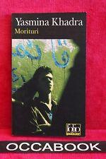 Morituri - Yasmina Khadra - Livre - Occasion