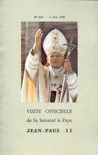 Visite Officielle du Pape Jean Paul II en France - 29 Mai - 2 Juin 1980