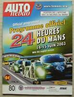 LE MANS 24 HOUR ENDURANCE CAR RACE 2003 Official Programme