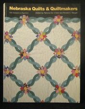 Nebraska Quilts and Quiltmakers by Crews and Naugle