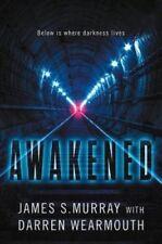 Awakened: A Novel By James S. Murray