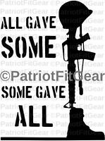 Support Our Troops,Veterans,All Gave Some,Some Gave All,Military,3%,Vinyl Decal