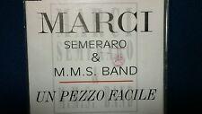 MARCI SEMERARO & M.M.S BAND - UN PEZZO FACILE. PROMO CD SINGOLO 1 TRACK