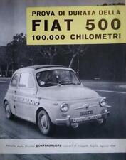 Fiat 500 prova di durata 1958 rivista Quattroruote originale dell'epoca.