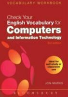 Check Your English Vocabulary for Computers and Information Technology: All y...
