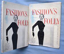 FASHION'S FOLLY: LESLIE LIEBER AND TONI MILLER 1954 HC/DJ PHOTOS BY CARL PERUTZ