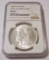 1886 Morgan Silver Dollar VAM-1A1 TOP-100 R5 MS62 NGC