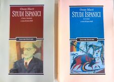 ORESTE MACRÌ STUDI ISPANICI. POETI E NARRATORI; I CRITICI 2 VOLUMI LIGUORI 1996
