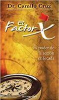 Factor X (Spanish Edition) (Español) By Camilo Cruz