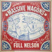 MASSIVE WAGONS - FULL NELSON   VINYL LP NEW!