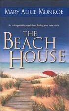 The Beach House by Mary Alice Monroe, Good Book