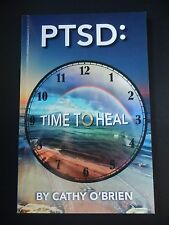 PTSD : TIME TO HEAL Self Help By Cathy O'Brien Paperback Book Rare First Edition