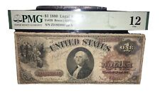 1880 $1 Legal Tender F12- Large Brown Spiked Seal - Graded PMG 12