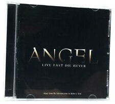 Angel: Live Fast, Die Never [Music from the TV Series] by Robert J. Kral